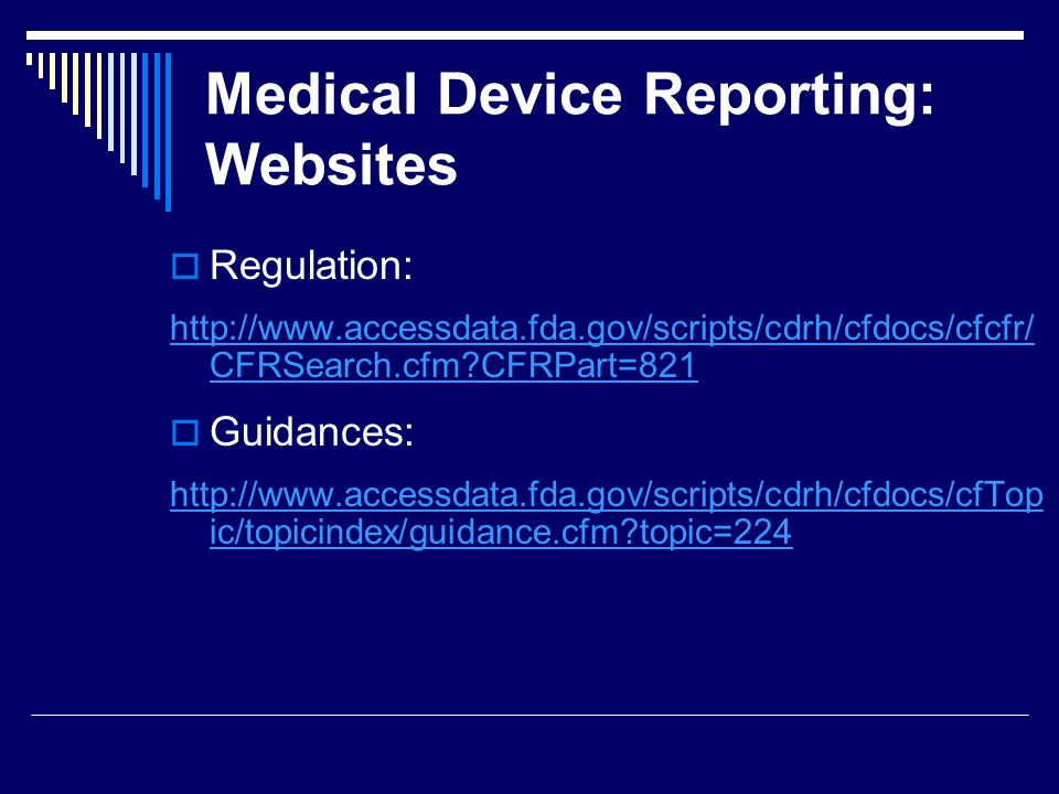 Medical Device Reporting: Websites