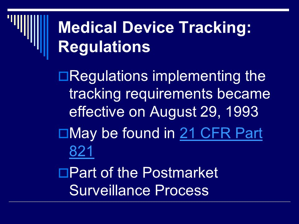 Medical Device Tracking: Regulations