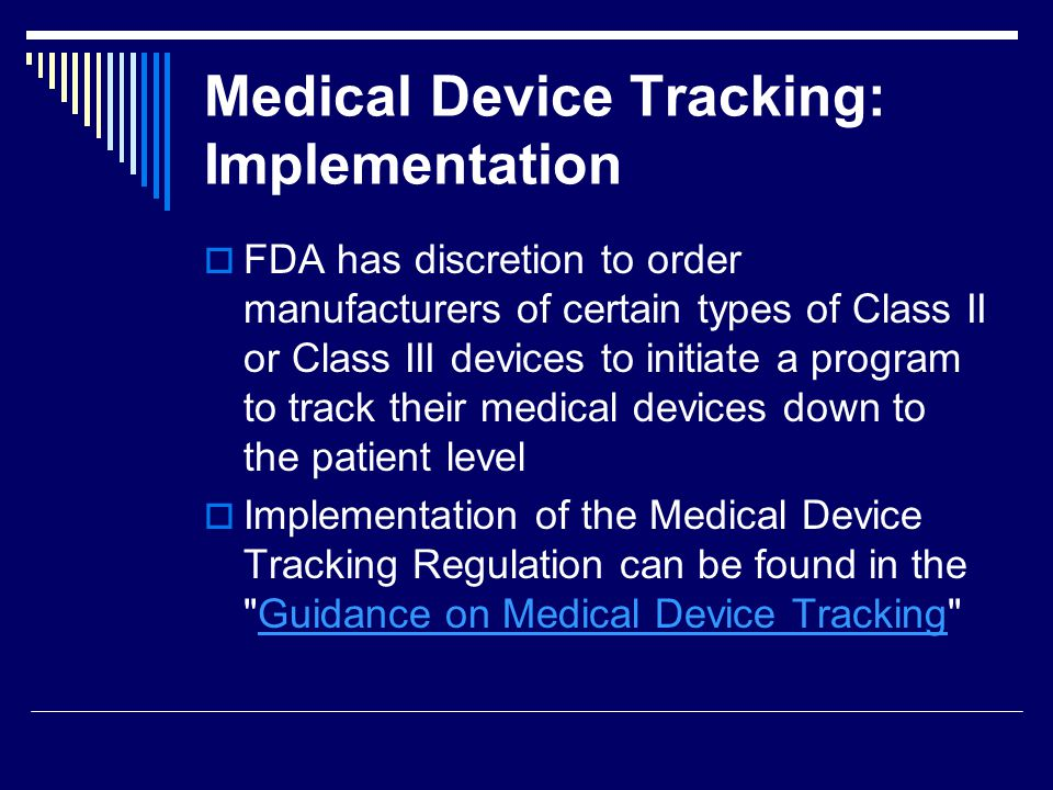 Medical Device Tracking: Implementation