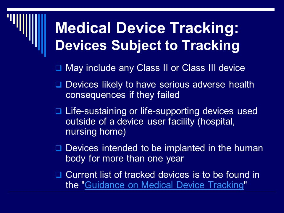 Medical Device Tracking: Devices Subject to Tracking