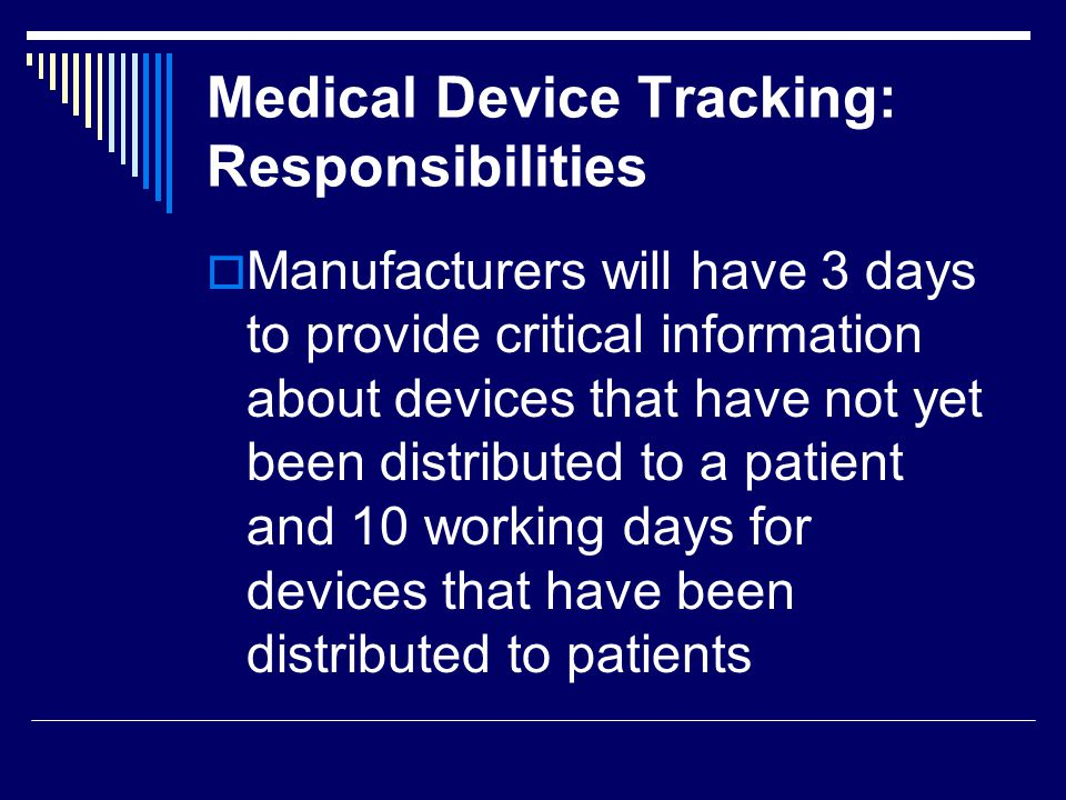 Medical Device Tracking: Responsibilities