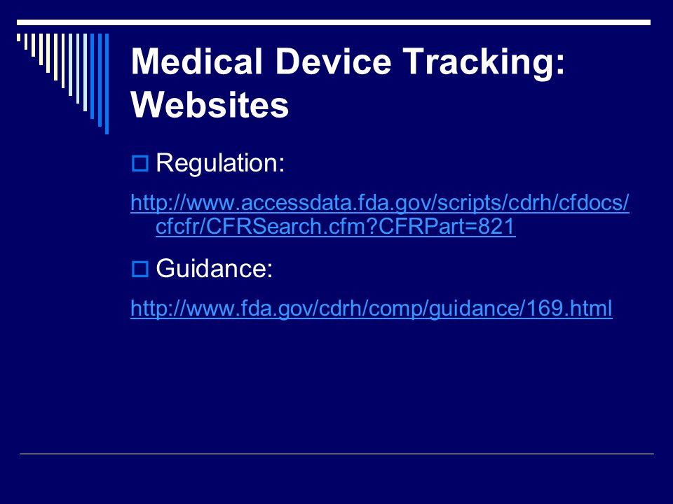 Medical Device Tracking: Websites
