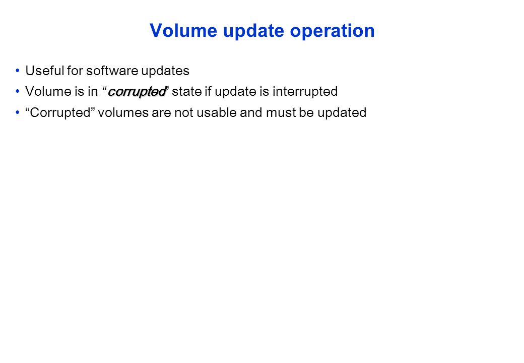 Volume update operation