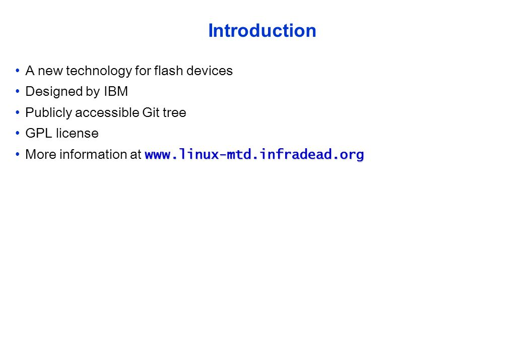 Introduction A new technology for flash devices Designed by IBM