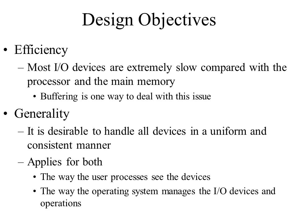 Design Objectives Efficiency Generality