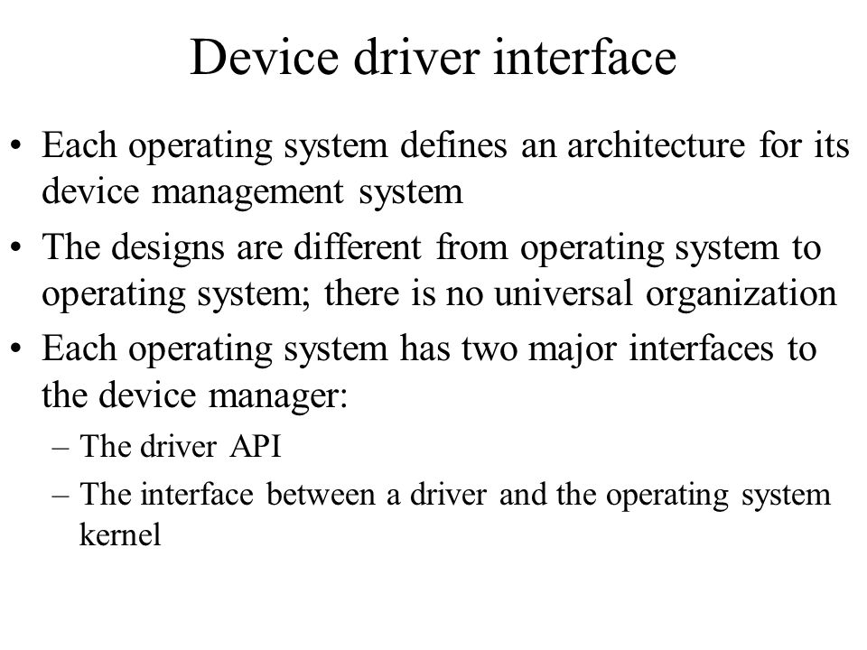 Device driver interface