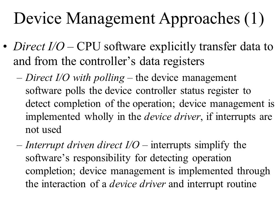 Device Management Approaches (1)
