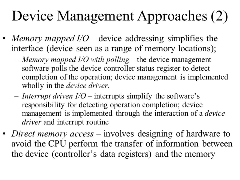 Device Management Approaches (2)