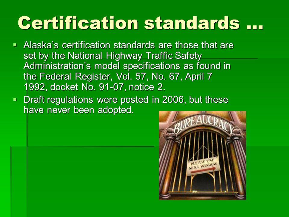 Certification standards …