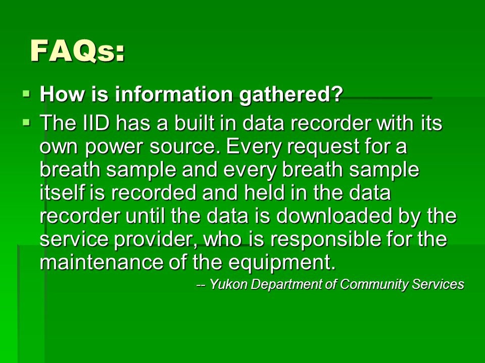 FAQs: How is information gathered
