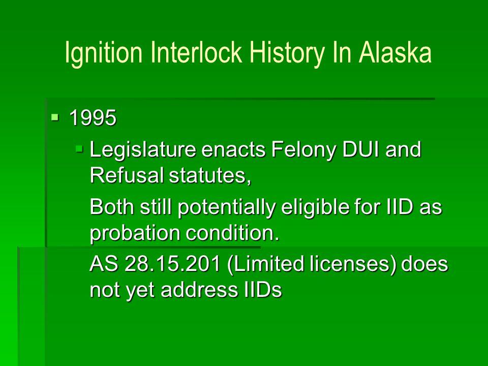 Ignition Interlock History In Alaska