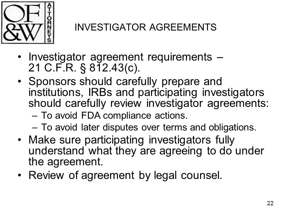 INVESTIGATOR AGREEMENTS