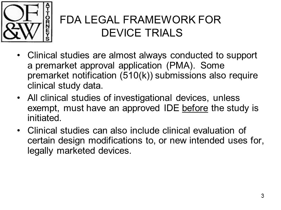 FDA LEGAL FRAMEWORK FOR DEVICE TRIALS