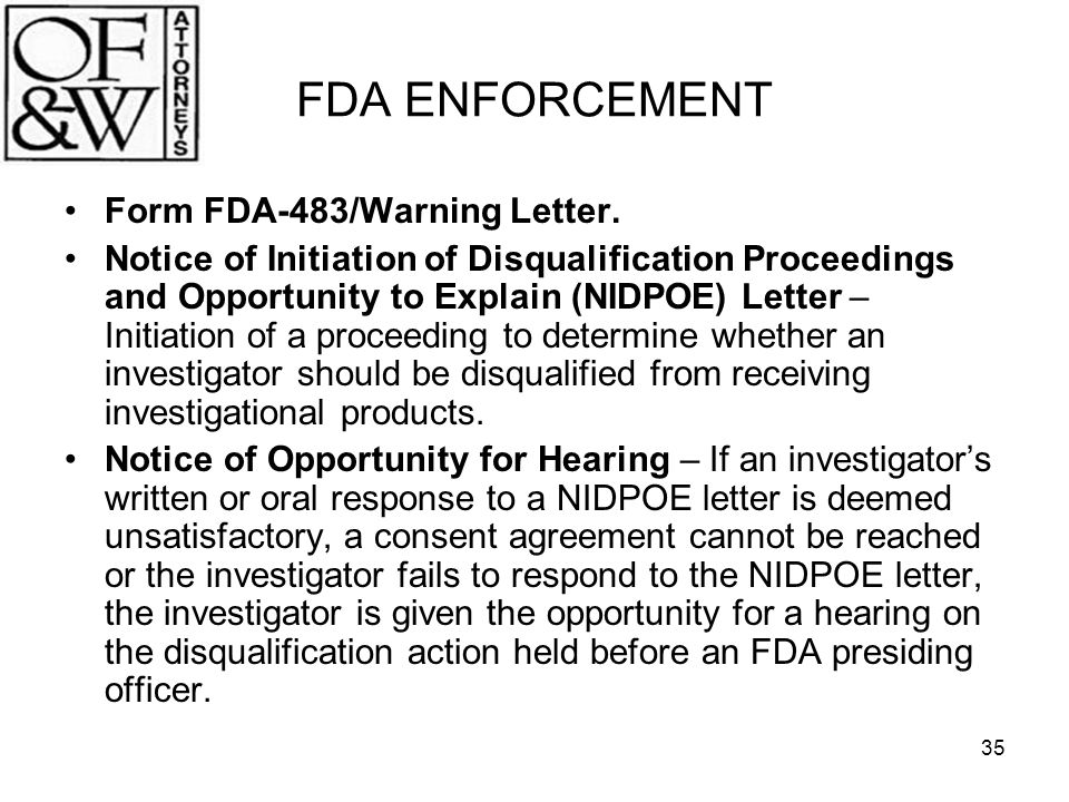 FDA ENFORCEMENT Form FDA-483/Warning Letter.