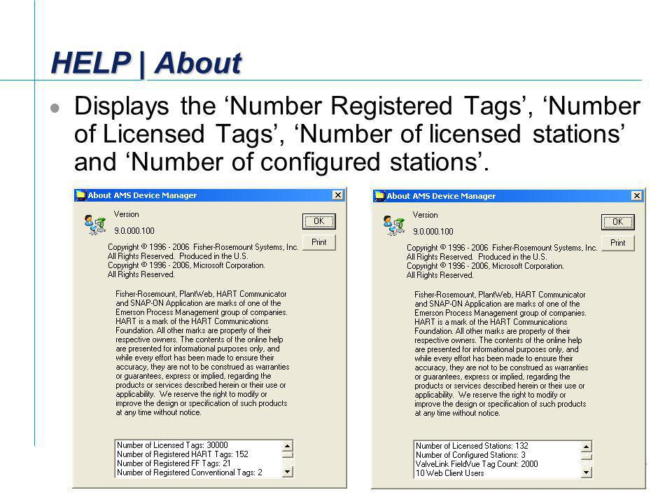HELP | About Displays the 'Number Registered Tags', 'Number of Licensed Tags', 'Number of licensed stations' and 'Number of configured stations'.
