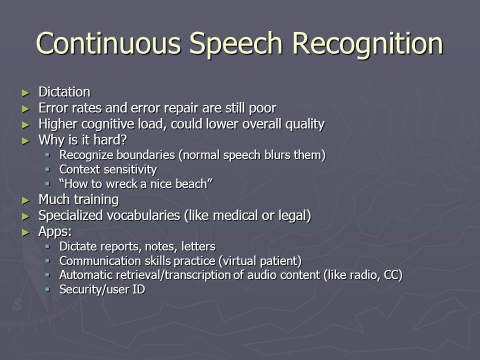 Continuous Speech Recognition