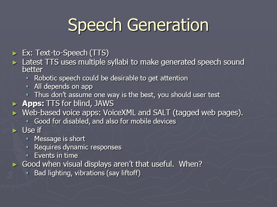 Speech Generation Ex: Text-to-Speech (TTS)
