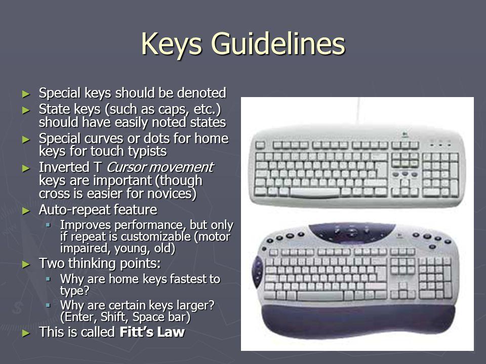 Keys Guidelines Special keys should be denoted