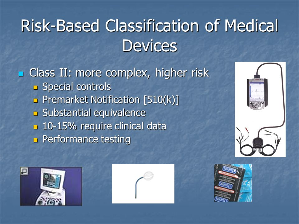 Risk-Based Classification of Medical Devices