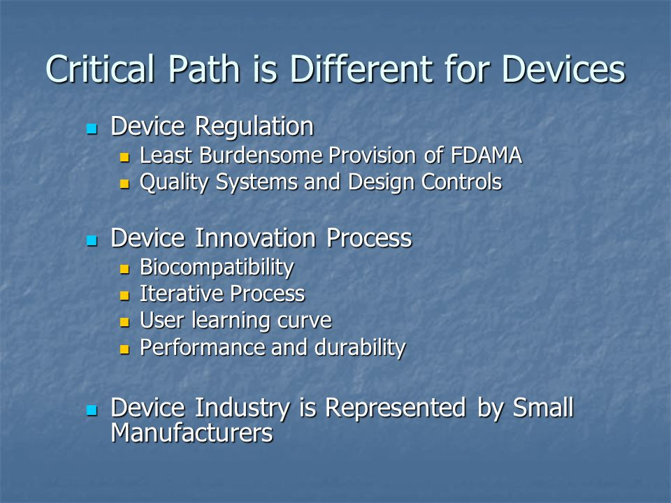 Critical Path is Different for Devices