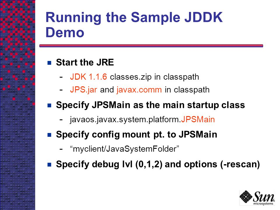 Running the Sample JDDK Demo
