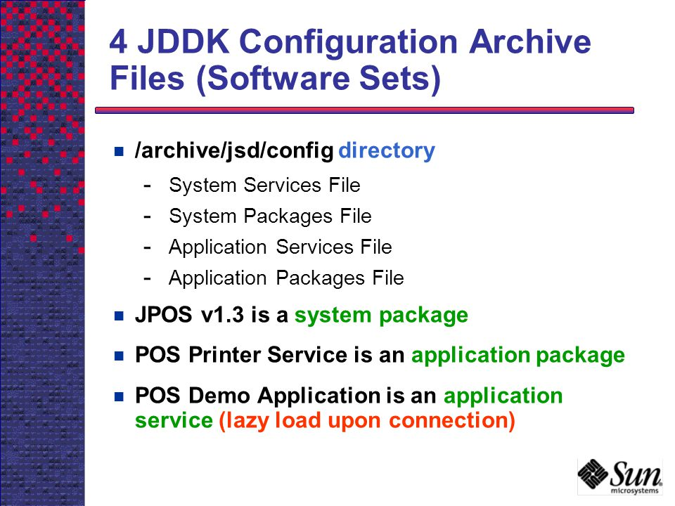 4 JDDK Configuration Archive Files (Software Sets)