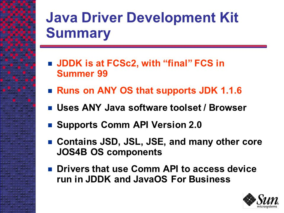 Java Driver Development Kit Summary