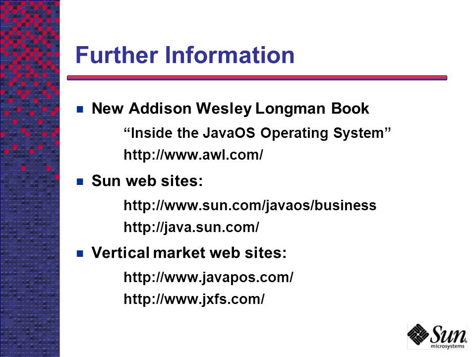 Further Information New Addison Wesley Longman Book Sun web sites: