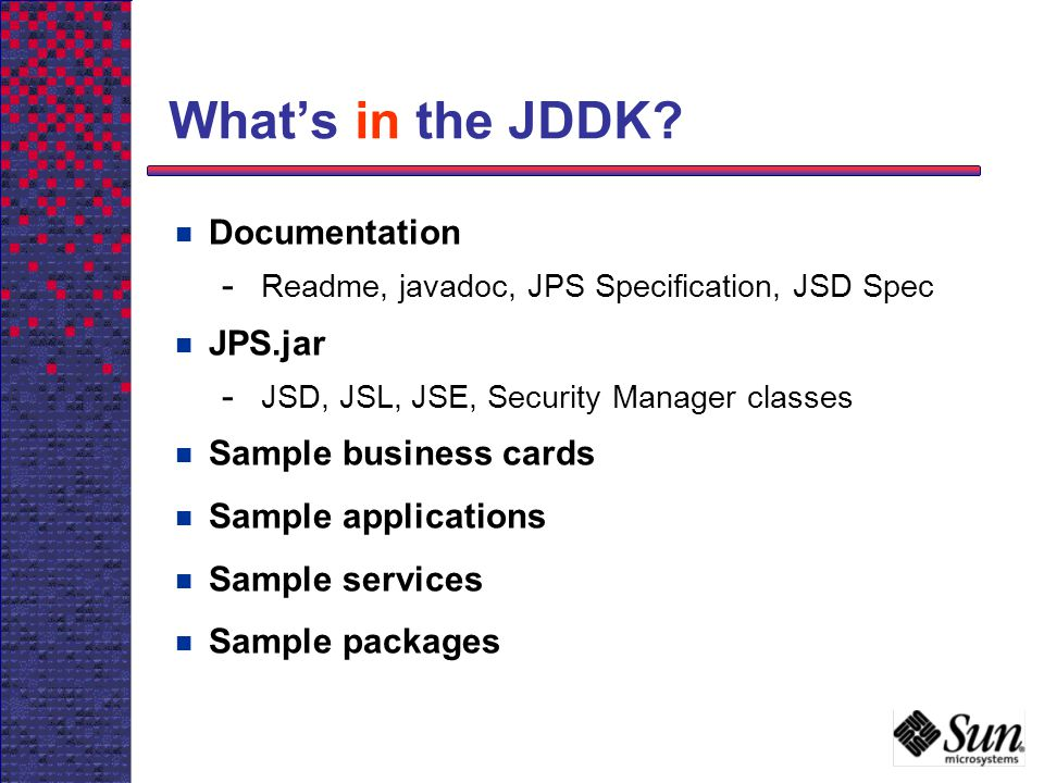 What's in the JDDK Documentation JPS.jar Sample business cards