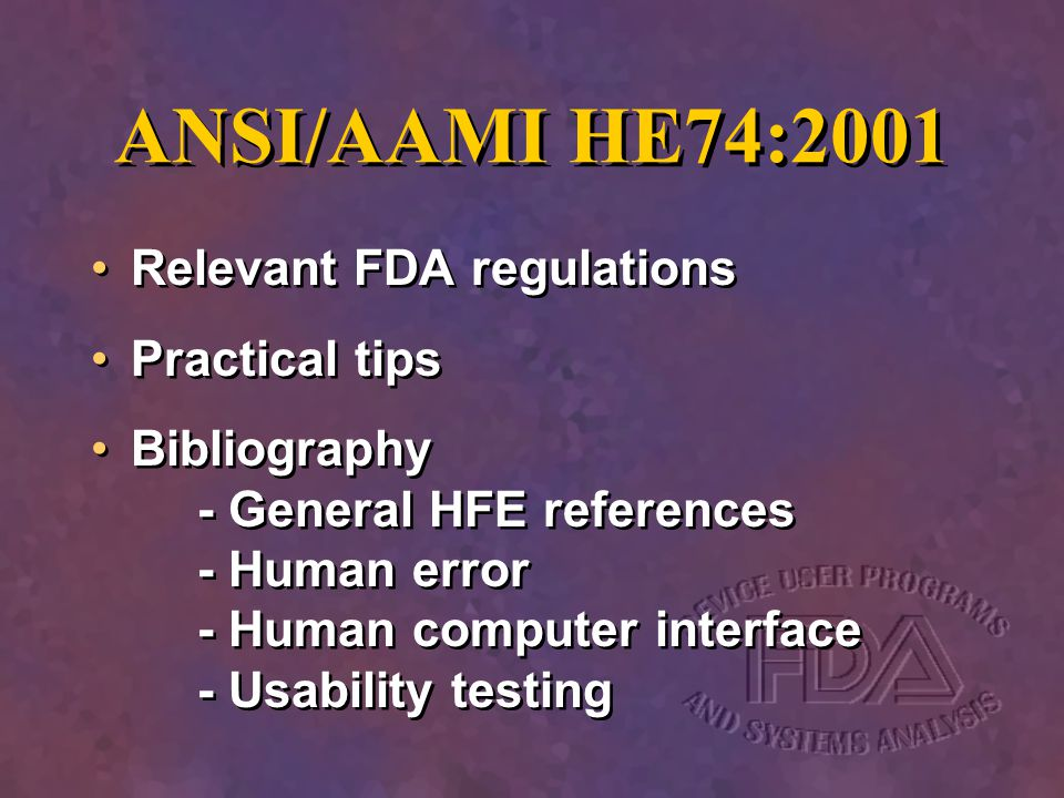ANSI/AAMI HE74:2001 Relevant FDA regulations Practical tips