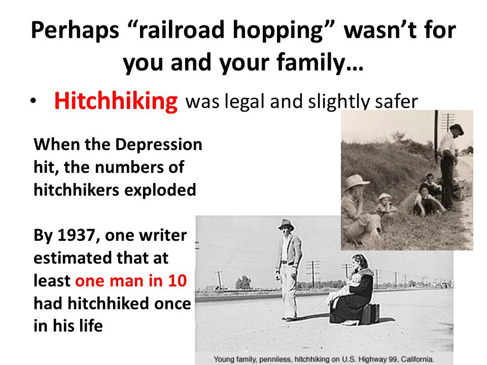 Perhaps railroad hopping wasn't for you and your family…