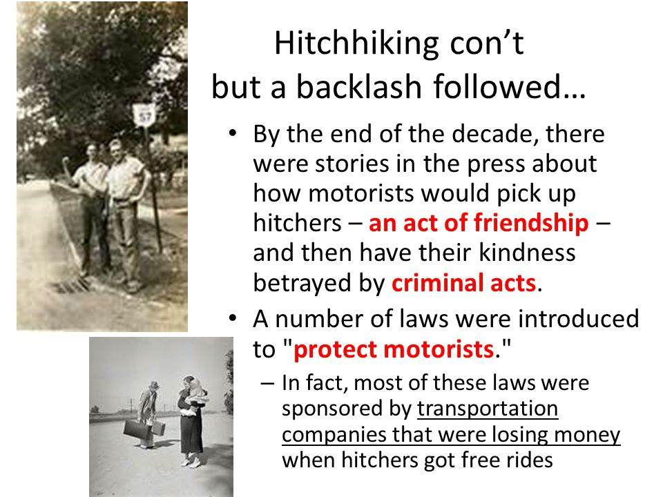 Hitchhiking con't but a backlash followed…