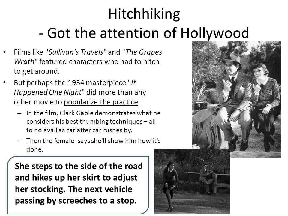 Hitchhiking - Got the attention of Hollywood