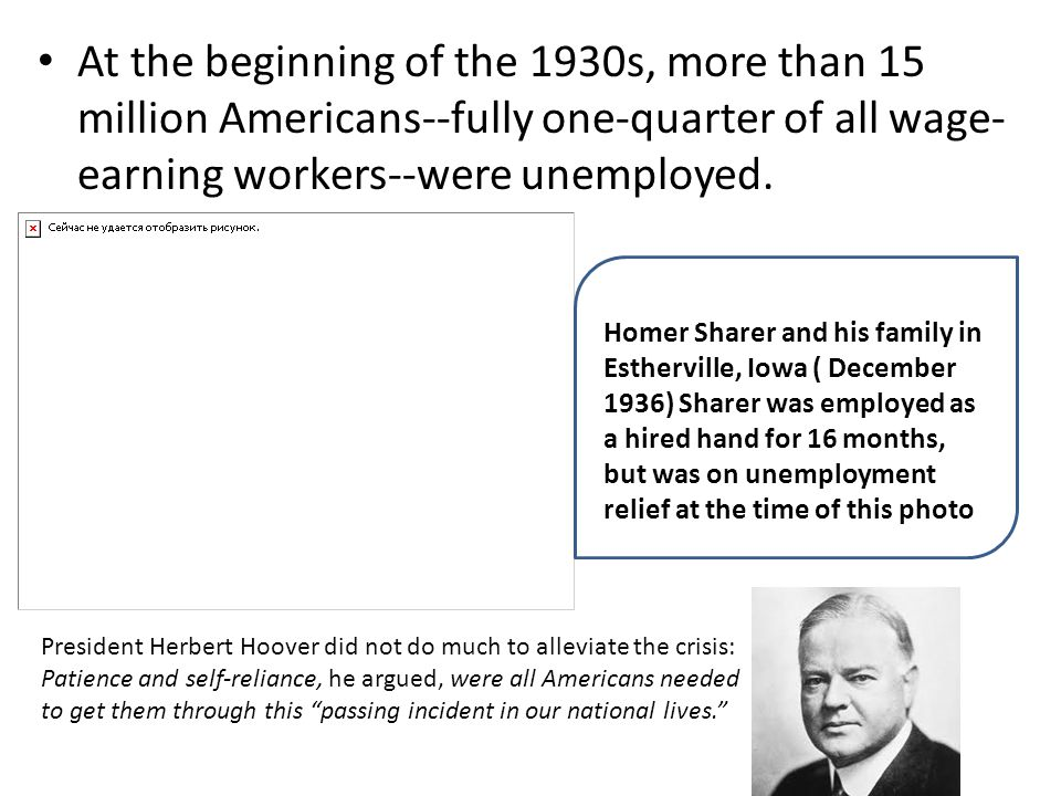 At the beginning of the 1930s, more than 15 million Americans--fully one-quarter of all wage-earning workers--were unemployed.
