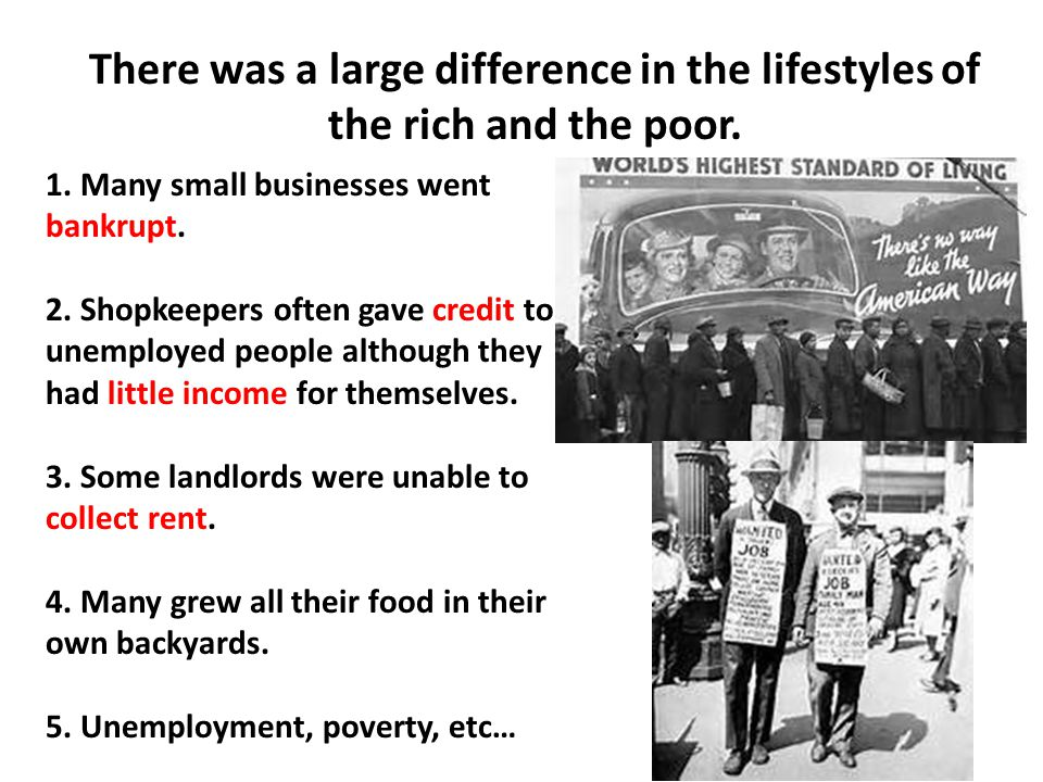 There was a large difference in the lifestyles of the rich and the poor.