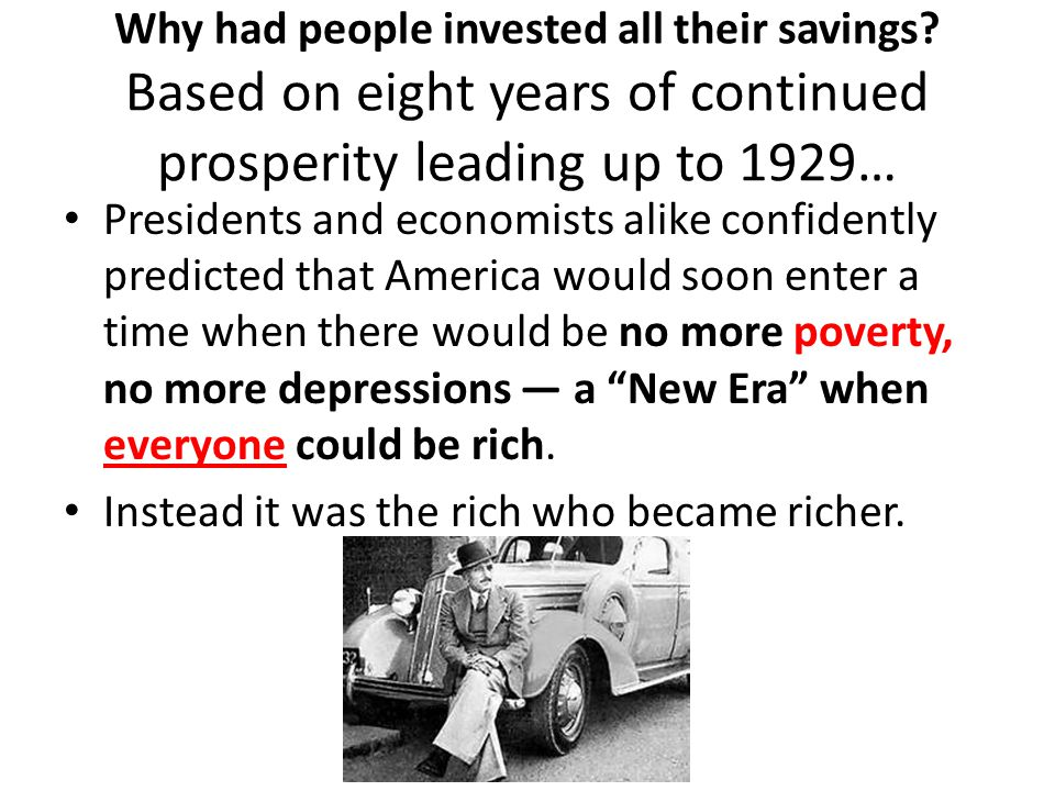 Why had people invested all their savings