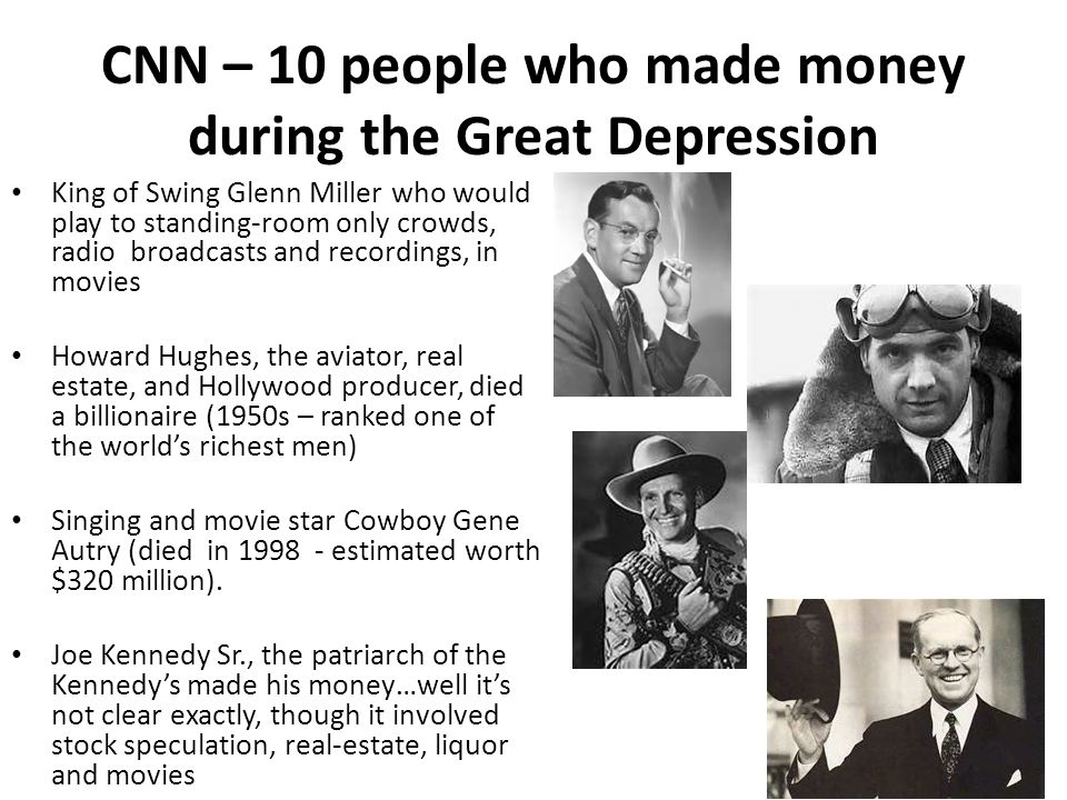 CNN – 10 people who made money during the Great Depression