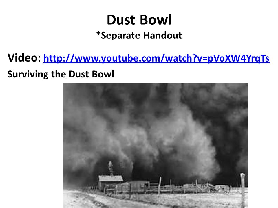 Dust Bowl *Separate Handout