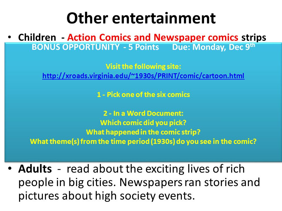 Other entertainment Children - Action Comics and Newspaper comics strips.