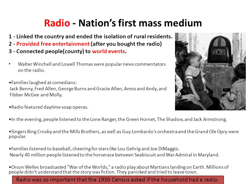 Radio - Nation's first mass medium