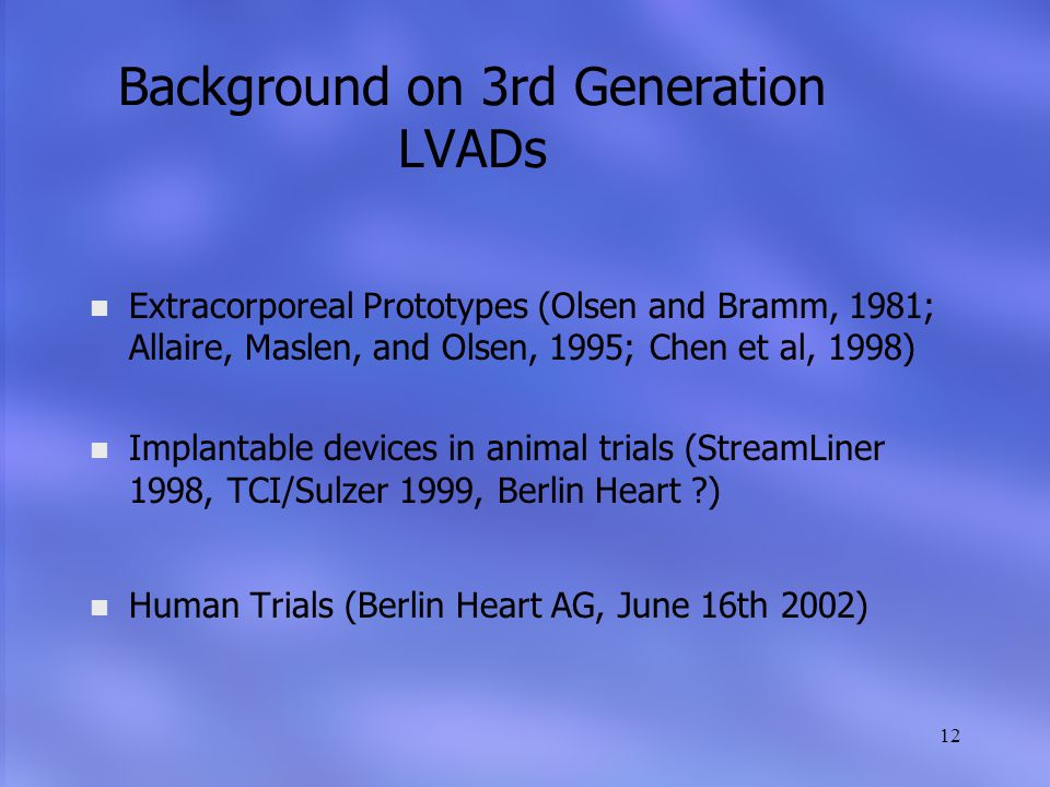 Background on 3rd Generation LVADs