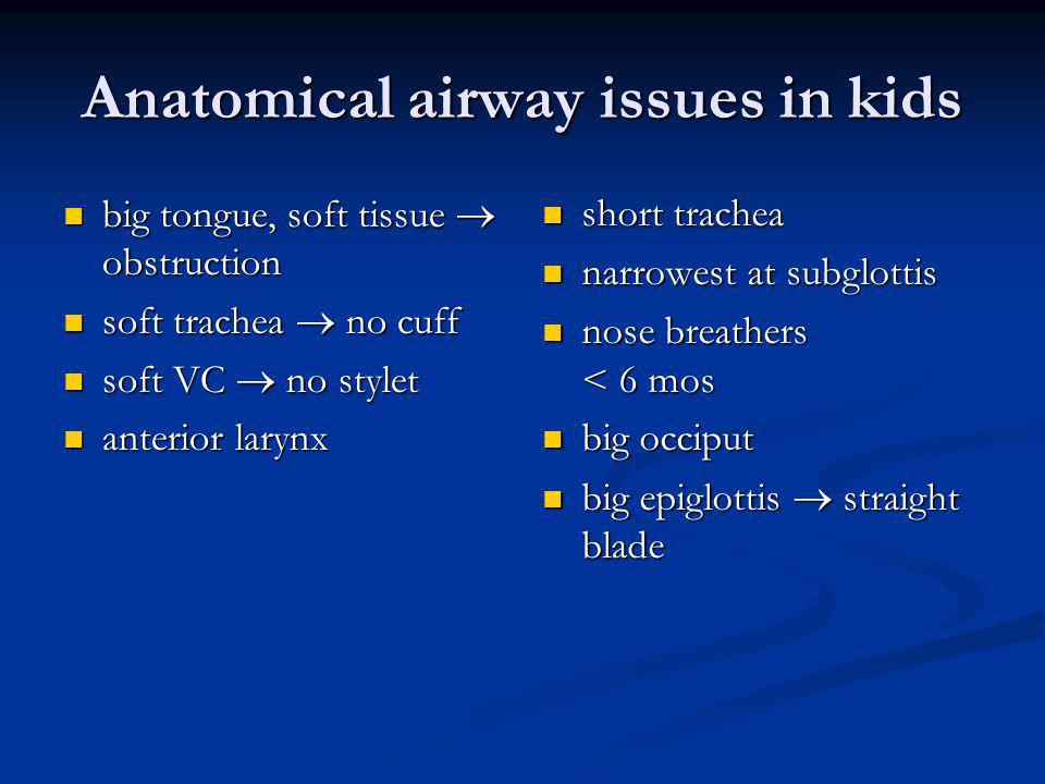 Anatomical airway issues in kids