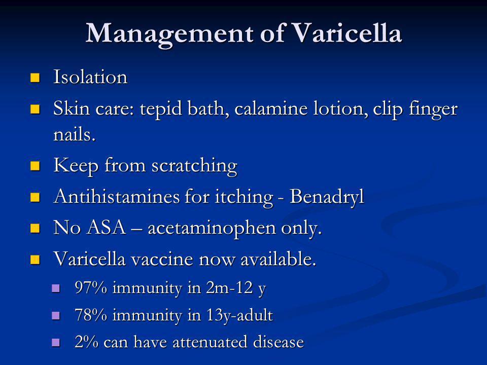 Management of Varicella