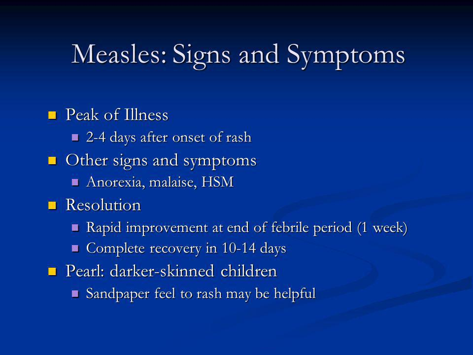 Measles: Signs and Symptoms