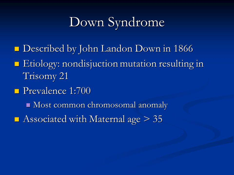 Down Syndrome Described by John Landon Down in 1866