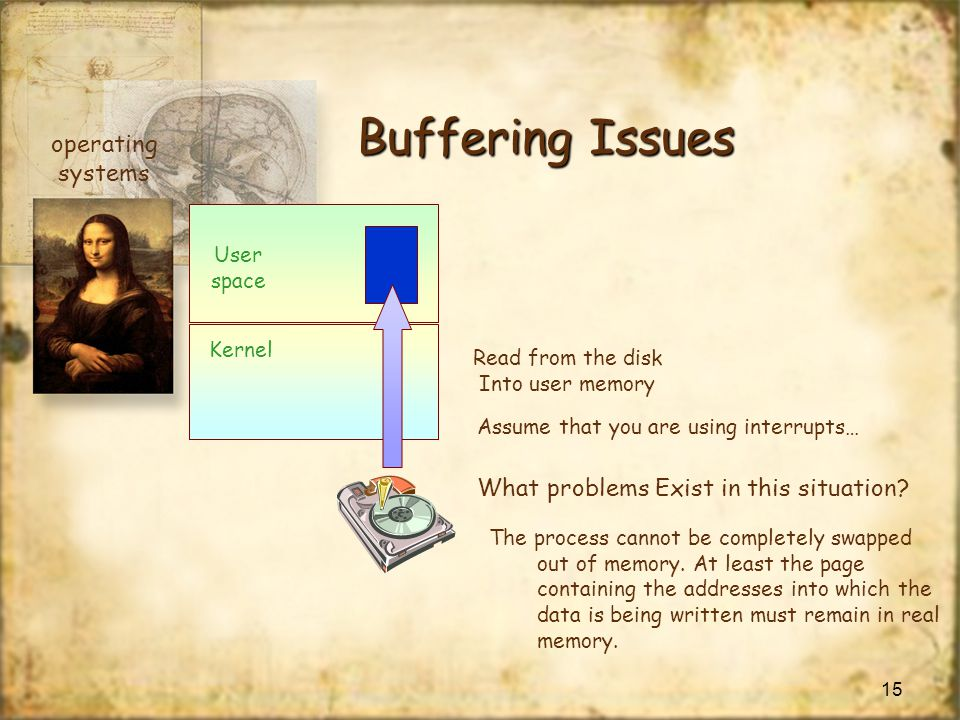 Buffering Issues operating systems