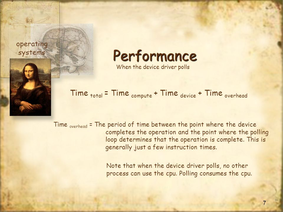 Performance Time total = Time compute + Time device + Time overhead