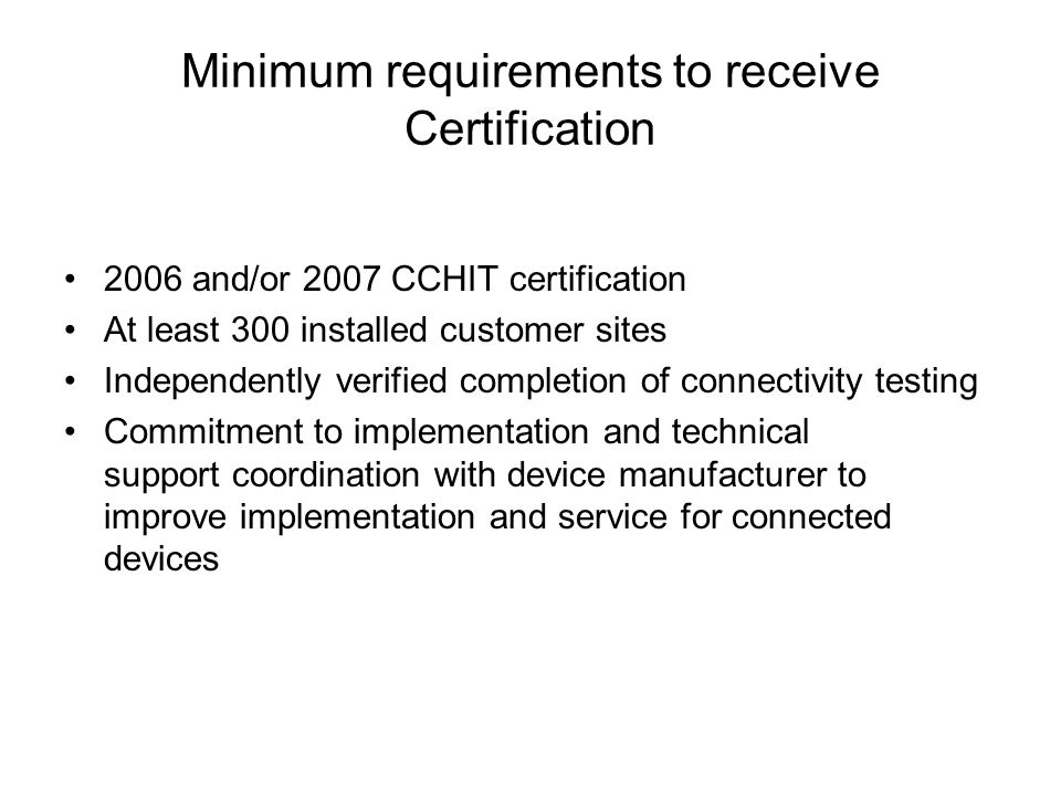 Minimum requirements to receive Certification