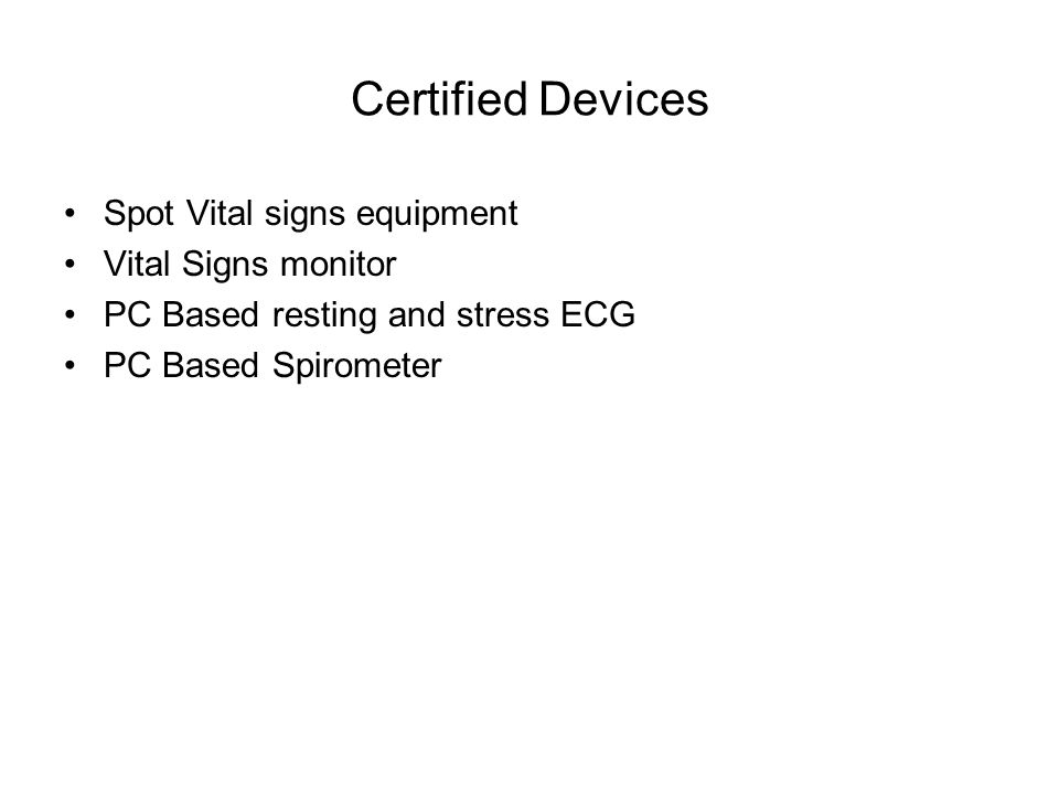 Certified Devices Spot Vital signs equipment Vital Signs monitor