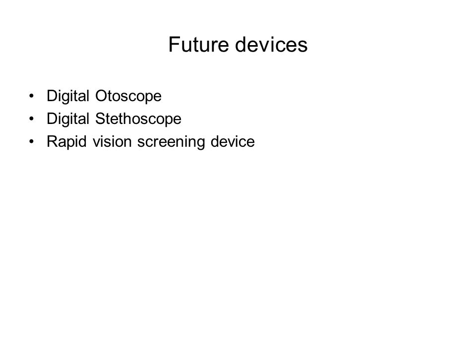 Future devices Digital Otoscope Digital Stethoscope